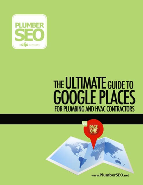The Ultimate Guide To Google Places Optimization for Plumbebing & HVAC Contractors